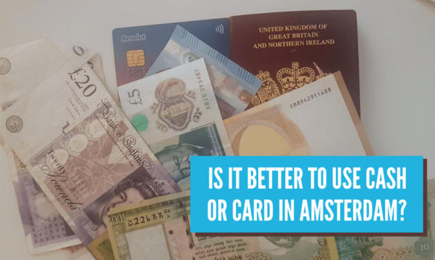 Is it better to use cash or card in Amsterdam?